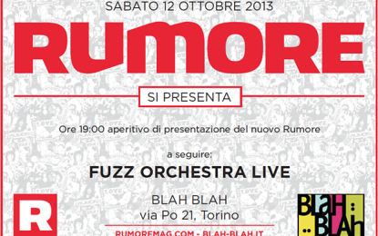 Questo sabato: la serata di presentazione di Rumore a Torino