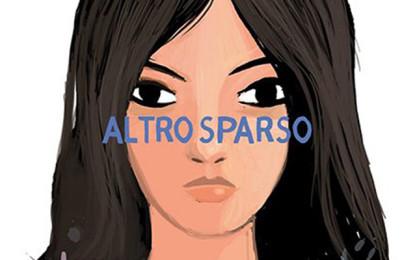 Il nuovo disco degli Altro si chiama Sparso, i dettagli