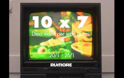 10×7: dieci video per sette giorni (20/1 – 26/1)