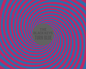 Ascolta: The Black Keys, Turn Blue