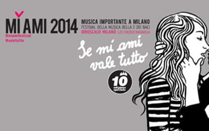Contest: in palio due abbonamenti per il MI AMI 2014