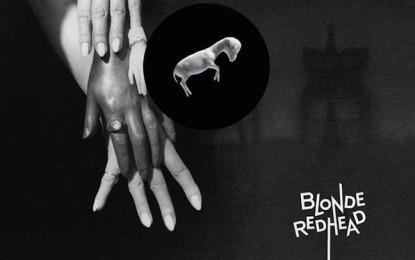 Barragán è il titolo del nuovo album dei Blonde Redhead: i dettagli e il primo singolo