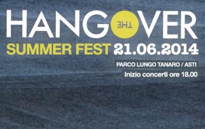 Live Report: Hangover Summer Fest @ Asti – 21/06/2014