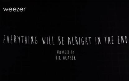 Il nuovo album dei Weezer si chiamerà Everything Will Be Alright in the End, i primi dettagli