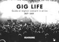 GIG LIFE: guida ai migliori concerti in arrivo (28/7 – 10/8)