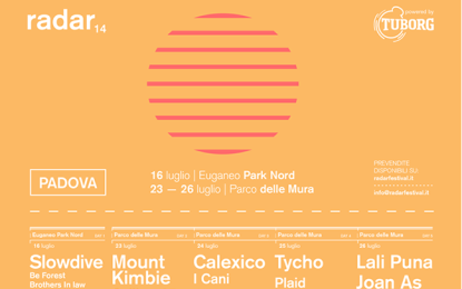 Tutti gli ultimi dettagli del Radar Festival