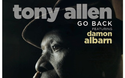 Ascolta: Tony Allen, Go Back (ft. Damon Albarn)