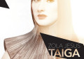 È in streaming Taiga, il nuovo album di Zola Jesus
