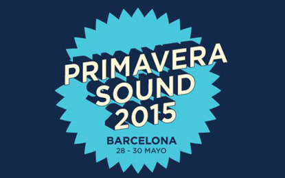 La line-up definitiva del Primavera Sound 2015