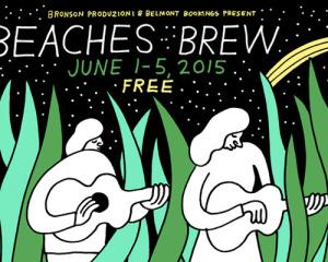 Nuovi annunci per la line up del Beaches Brew 2015