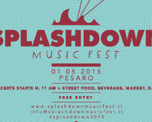 Splashdown Music Fest: la line up del festival pesarese
