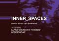 L'ultimo appuntamento della rassegna Inner_Spaces