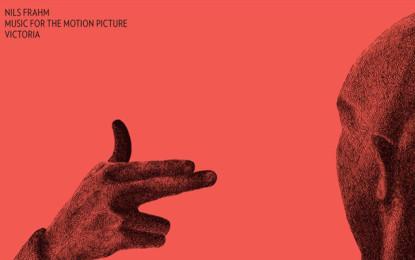 Nils Frahm pubblica la colonna sonora del film Victoria