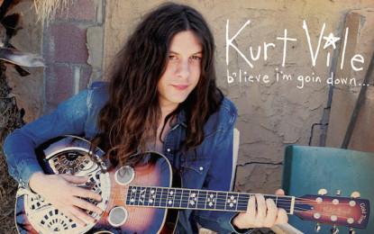Bentornato Kurt Vile, il nuovo album b'lieve i'm goin down… fuori a settembre