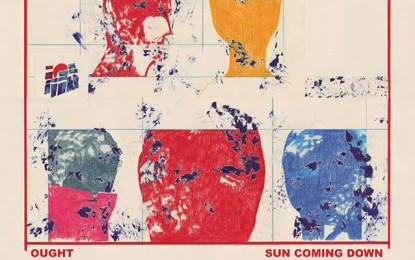 I dettagli del nuovo album degli Ought, Sun Coming Down