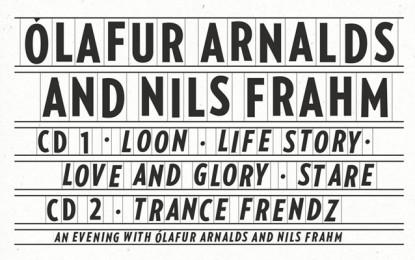 È in arrivo una compilation di Ólafur Arnalds e Nils Frahm