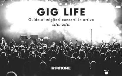 GIG LIFE: Guida ai migliori concerti in arrivo (16/11 – 29/11)