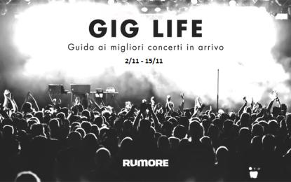 GIG LIFE: Guida ai migliori concerti in arrivo (02/11 – 15/11)