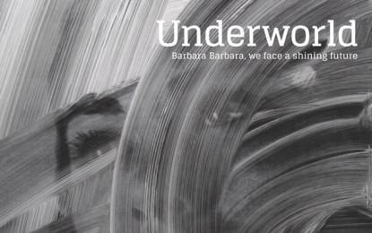 Gli Underworld tornano con Barbara Barbara, we face a shining future – ascolta un'anteprima