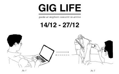 GIG LIFE: Guida ai migliori concerti in arrivo (14/12 – 27/12)