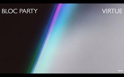Ascolta: Bloc Party, Virtue