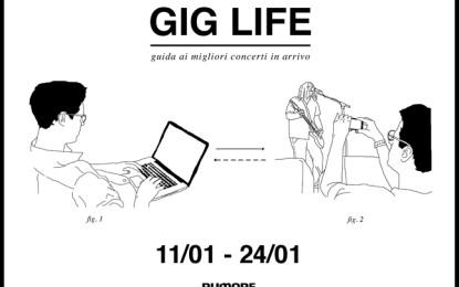 GIG LIFE: Guida ai migliori concerti in arrivo (11/01 – 24/01)