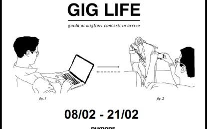 GIG LIFE: Guida ai migliori concerti in arrivo (08/02 – 21/02)