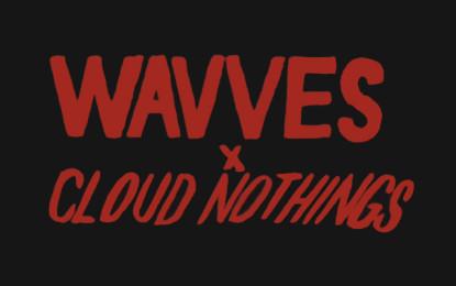 Ascolta il nuovo singolo di Wavves x Cloud Nothings