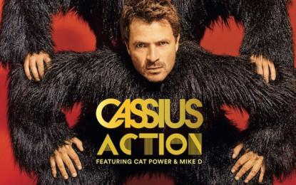 Ascolta: Cassius, Action (ft. Cat Power, Mike D)