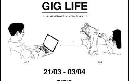 GIG LIFE: Guida ai migliori concerti in arrivo (21/03 – 03/04)