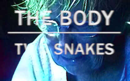 Guarda: The Body, Two Snakes