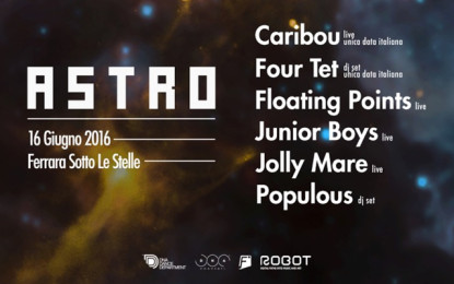 Caribou, Four Tet, Floating Points, Junior Boys e altri all'Astro Festival di Ferrara