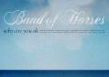 Tornano i Band of Horses, i dettagli di Why Are You OK (prodotto da Rick Rubin!)
