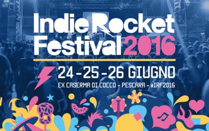 I dettagli di IndieRocket Festival, dal 24 al 26 giugno a Pescara