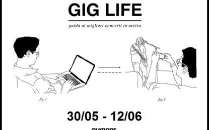 GIG LIFE: Guida ai migliori concerti in arrivo (30/05 – 12/06)