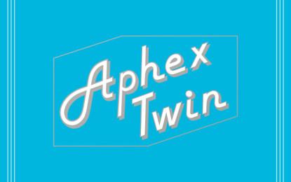I dettagli di Cheetah, il nuovo EP di Aphex Twin