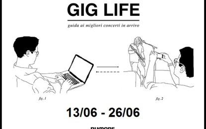 GIG LIFE: Guida ai migliori concerti in arrivo (13/6 – 26/06)