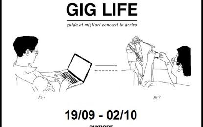 GIG LIFE: Guida ai migliori concerti in arrivo (19/09 – 02/10)