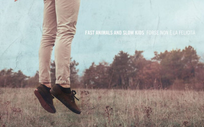I Fast Animals and Slow Kids annunciano un nuovo album