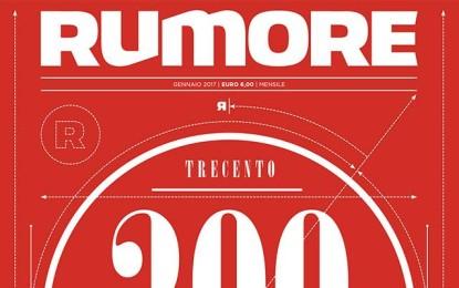 Rumore 300 | Gennaio 2017