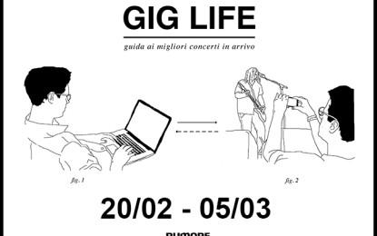 GIG LIFE: Guida ai migliori concerti in arrivo (20/02 – 05/03)