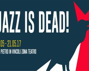Il programma del Jazz is Dead! di Torino