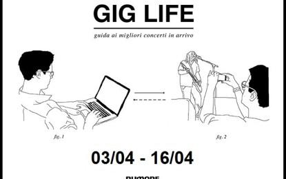 GIG LIFE: Guida ai migliori concerti in arrivo (03/04 – 16/04)