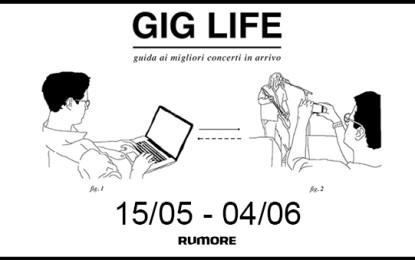 GIG LIFE: Guida ai migliori concerti in arrivo (15/05 – 04/06)
