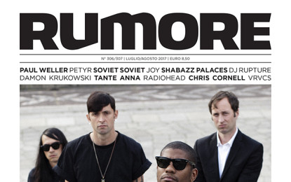Rumore 306/307 | Luglio/Agosto 2017