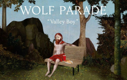 Wolf Parade: nuovo album a ottobre, guarda il video di Valley Boy