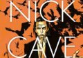 Leggi un estratto di Mercy On Me, la graphic novel su Nick Cave