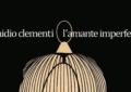 In arrivo il nuovo romanzo di Emidio Clementi