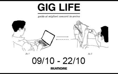 GIG LIFE: Guida ai migliori concerti in arrivo (09/10 – 22/10)