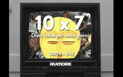 10×7: dieci video per sette giorni (30/10 – 5/11)